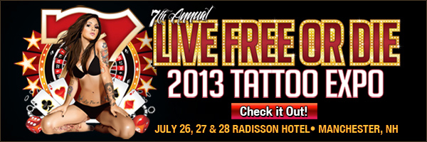 2013 Live Free or Die Tattoo Expo